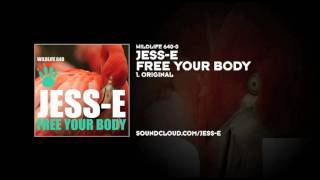 Jess-E - Free Your Body