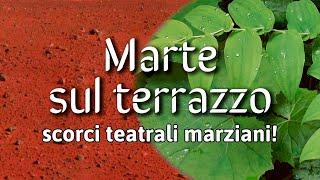 Marte sul terrazzo – Teatro all'Osservatorio
