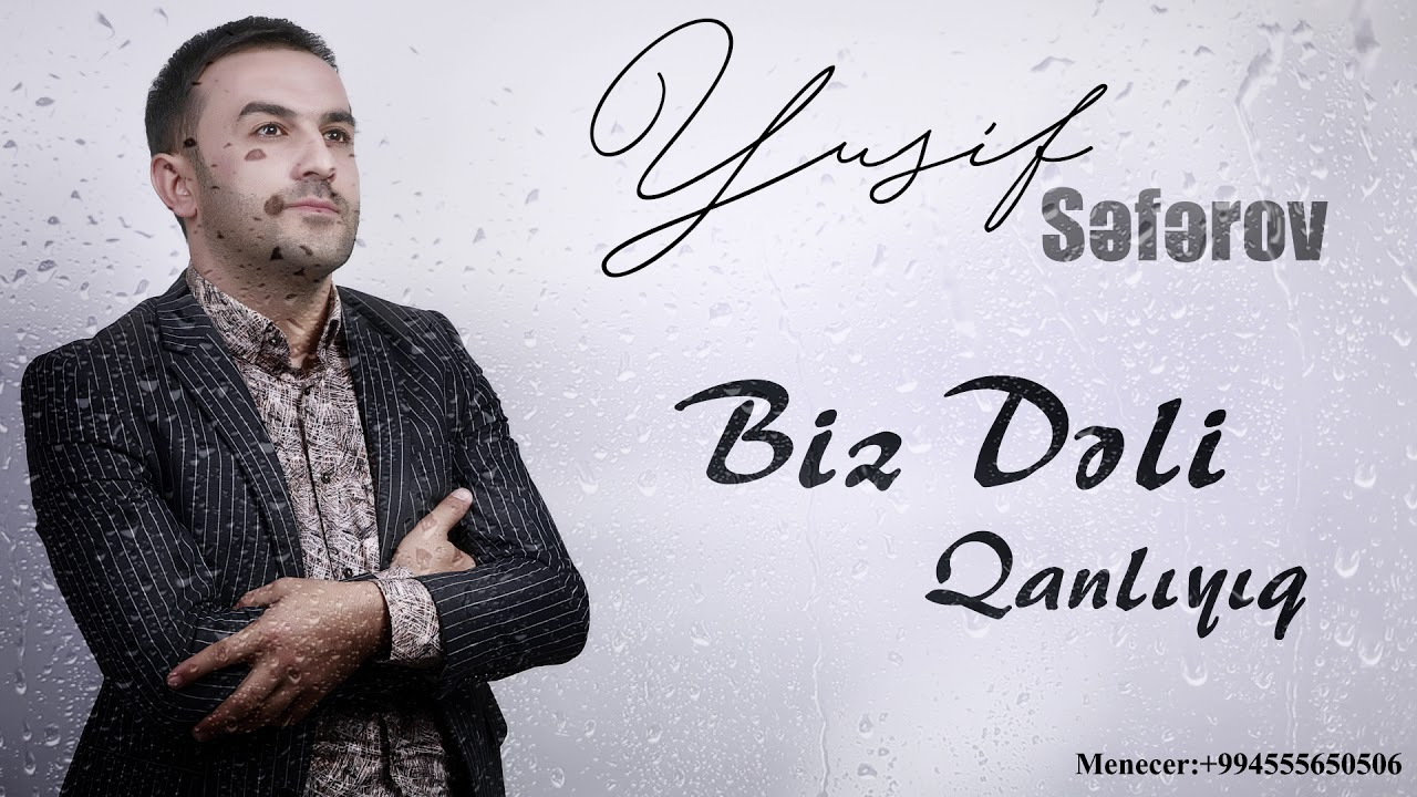 Yusif Seferov Seni Sevdiyimi Qoy Dunya Bilsin 2019