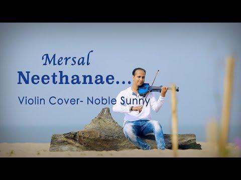 Neethanae neethanae|Mersal|Violin Cover|Noble Sunny