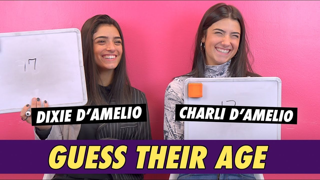 Charli and Dixie D'Amelio - Guess Their Age - YouTube