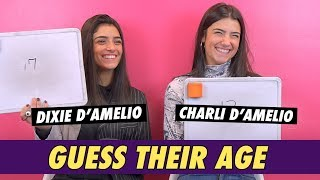 Charli and Dixie D'Amelio - Guess Their Age