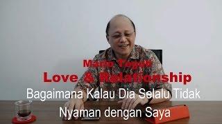Video Bagaimana Kalau Dia Selalu Tidak Nyaman dengan Saya - Mario Teguh Love & Relationship download MP3, 3GP, MP4, WEBM, AVI, FLV November 2017