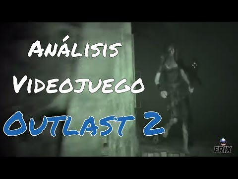 Review /Análisis Outlast 2