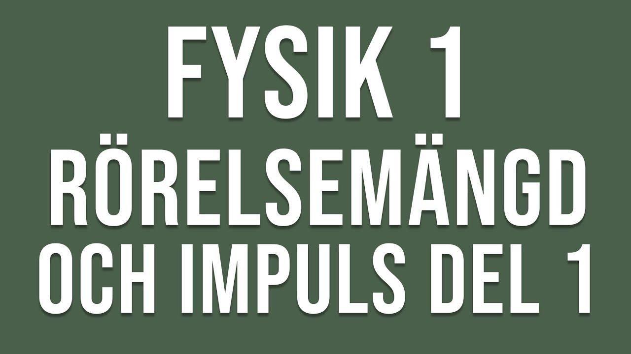 fysik 1 lösningar
