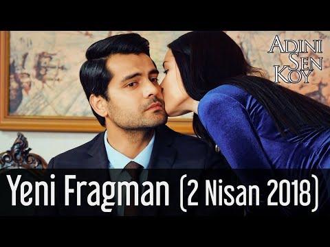 Adını Sen Koy Yeni Fragman (2 Nisan 2018)