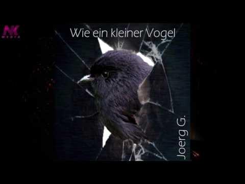 Joerg G. - Wie ein kleiner Vogel