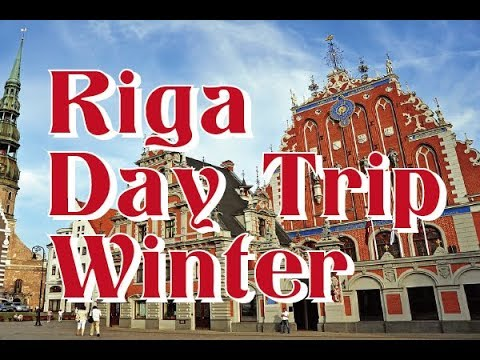 RIGA, Latvia One day Sightseeing in 2018 | Winter