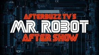 Mr. Robot Season 2 Episode 3 Review & After Show | AfterBuzz TV