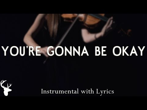 YOU'RE GONNA BE OKAY (Bethel Music) - Acoustic Instrumental [Piano Karaoke with Lyrics]