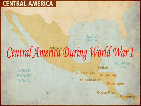 Central America During World War I