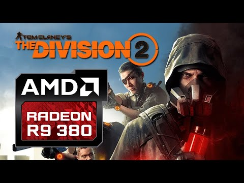 The Division 2 | R9 380 | I5-3470 | Benchmark + Gameplay