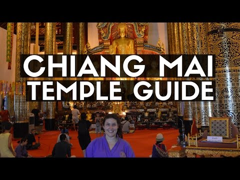 CHIANG MAI, THAILAND TEMPLES | The Ultimate Guide