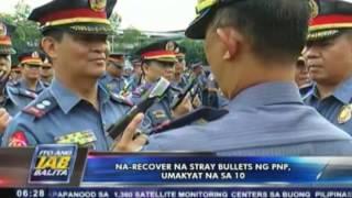 Na-recover na stray bullets ng PNP, umakyat na sa 10