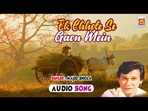 Ek Chote Se Gaon Mein || Bade Majid Shola || Original Qawwali || Musicraft India || Audio