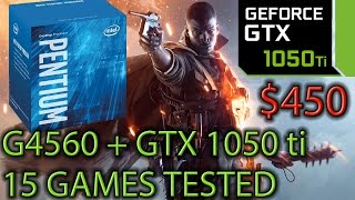 G4560 paired with a GTX 1050 ti - Great Budget Build - 15 Games Tested