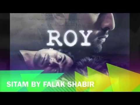 Roy Leaked Song Sitam By Falak Shabir