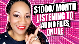 Make $1000 Per Month Listening To Audio Files Online (TOP 3 Sites)