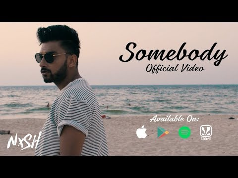 Nish - Somebody | OFFICIAL MUSIC VIDEO