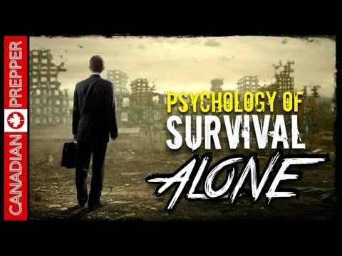 Survival Psychology: 'Alone' TV Show & The Lone Wolf | Canadian Prepper