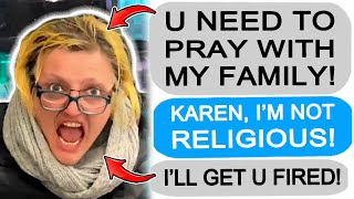 r/Entitledparents Karen DEMANDS I PRAY WITH HER FAMILY!
