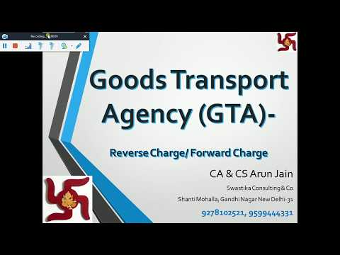 GST Provision for Goods Transport Agency (GTA) -Reverse & Forward Charge