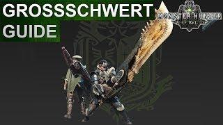 Monster Hunter World: Grossschwert Guide (Deutsch/German)