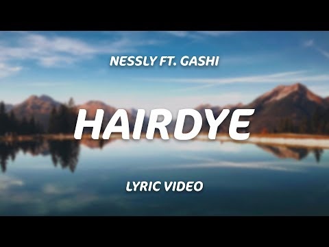 Nessly - Hairdye (ft. GASHI) [Official Lyric Video]
