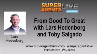 From Good To Great with Lars Hedenborg and Toby Salgado