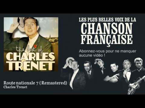 Charles Trenet - Route nationale 7 - Remastered