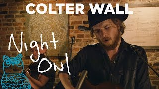 """Colter Wall, """"Motorcycle"""" Night Owl 