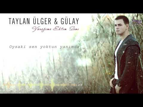 Taylan Ülger ft. Gülay - Yüreğime Ektim Seni ( Official Lyric Video )