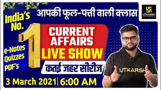 03 March | Daily Current Affairs Live Show #487 | India \u0026 World | Hindi \u0026 English | Kumar Gaurav Sir