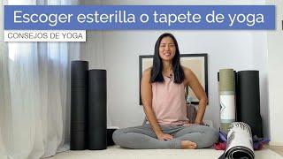 Cómo escoger un Yoga Mat (Esterilla o Tapete de yoga)