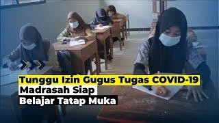 Kemenag Sultra Pastikan Madrasah Siap Belajar Tatap Muka