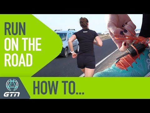 How To Run On The Road | Get The Most Out Of Running Training