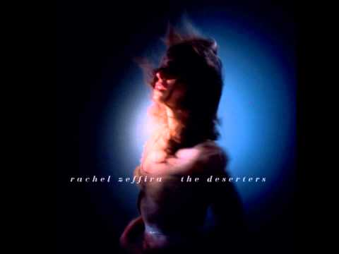 RACHEL ZEFFIRA - The Deserters (Single)
