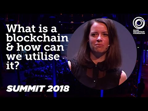 What Is a Blockchain & How Can it Help a Circular Economy? Jessi Baker Discusses   Summit 2018