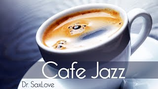 Cafe Jazz • 2 Hours Smooth Jazz Saxophone Instrumental Music for Relaxing and Study