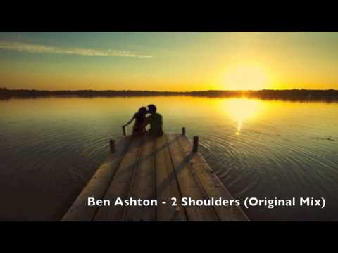 Ben Ashton - 2 Shoulders (Original Mix)