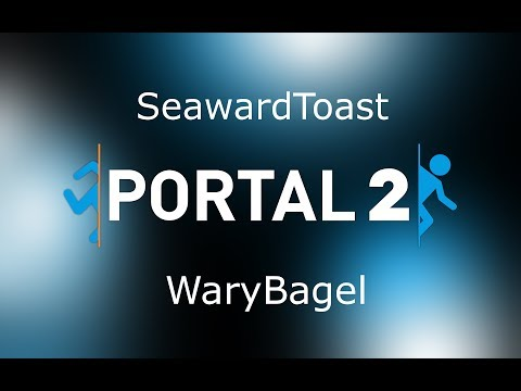 Portal 2 Let's Fail - Technical Difficulties and Team Building