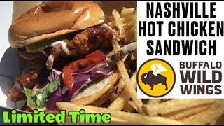 🔥🐣 Buffalo Wild Wing's® NEW NASHVILLE HOT CHICKEN SANDWICH Food Review #330 🔥🐣 Video