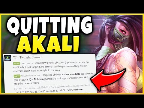 THESE AKALI CHANGES WERE WAY TOO MUCH! QUITTING AKALI (FOR NOW) - League of Legends
