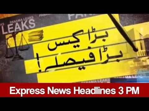 Express News Headlines - 03:00 PM - 19 April 2017