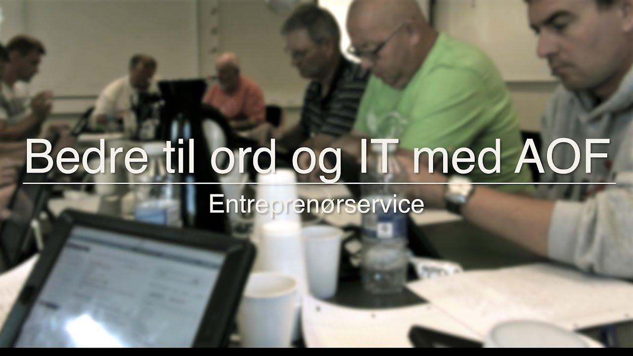 Bedre til ord og IT med AOF  Entreprenørservice