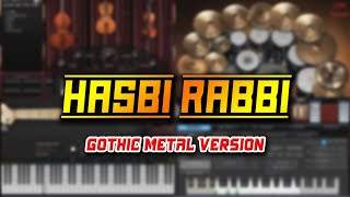 Hasbi Rabbi (Gothic Metal Version)