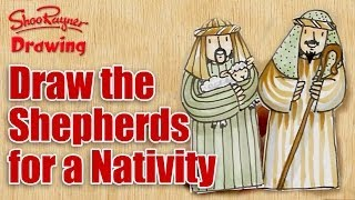How to draw the Shepherds  - Make a Christmas Nativity