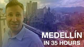 THE WEEKENDER: DENNIS CLANCEY'S 35 HOURS IN MEDELLÍN, COLOMBIA (MEDELLIN) TRAVEL