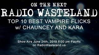 On the Next Radio Wasteland: Top 10 Vampire Flicks