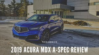 2019 Acura MDX A Spec Review | Find Out How It's Different In Our MDX Review